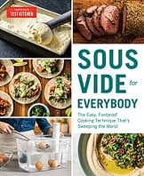 Sous Vide for Everybody: The Easy, Foolproof Cooking Technique That's Sweeping the World (Americas Test Kitchen) - 1