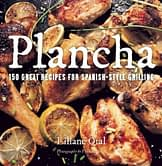 Plancha: 150 Great Recipes for Spanish-Style Grilling - 1