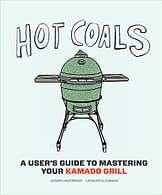 Hot Coals: A User's Guide to Mastering Your Kamado Grill (English Edition) - 1