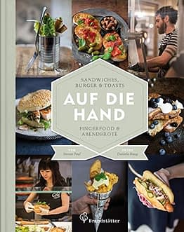 Auf die Hand - Sandwiches, Burger & Toasts, Fingerfood & Abendbrote - 1
