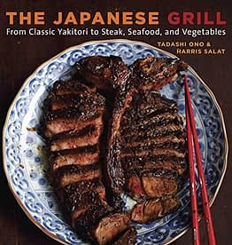 The Japanese Grill: From Classic Yakitori to Steak, Seafood, and Vegetables [A Cookbook] - 1